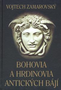 Obrázok Bohovia a hrdinovia antických bájí
