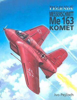 Obrázok Bojové legendy Messerschmitt Me 163 KOMET