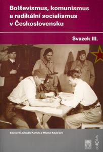 Obrázok Bolševismus, komunismus a radikální socialismus v Československu III.