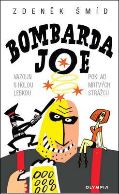 Obrázok Bombarda Joe