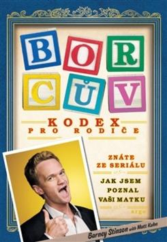 Borcův kodex pro rodiče - Barney Stinson