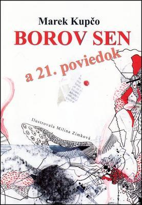 Obrázok Borov sen a 21. poviedok