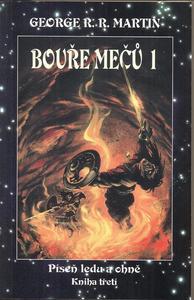 Obrázok Bouře mečů 1 Píseň ledu a ohně Kniha třetí Část první