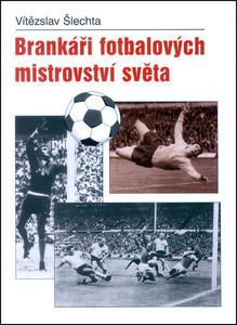 Obrázok Brankáři fotbalových mistrovství světa