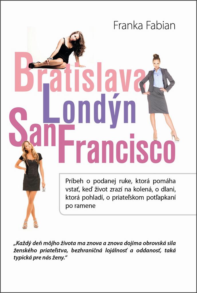 Vydavateľstvo Tatran Bratislava Londýn San Francisco - Franka Fabian