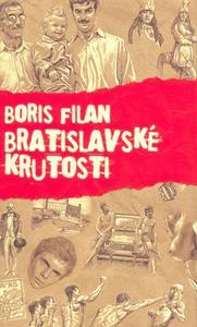 Obrázok Bratislavské krutosti