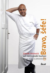 Obrázok Bravo, šéfe! Zdeněk Pohlreich