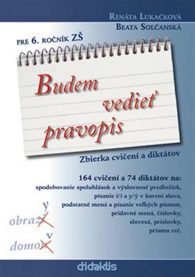 Obrázok Budem vedieť pravopis pre 6. ročník ZŠ