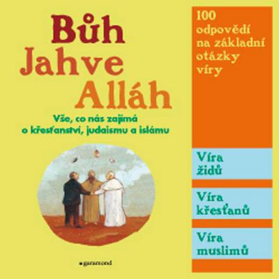 Bůh, Jahve, Alláh