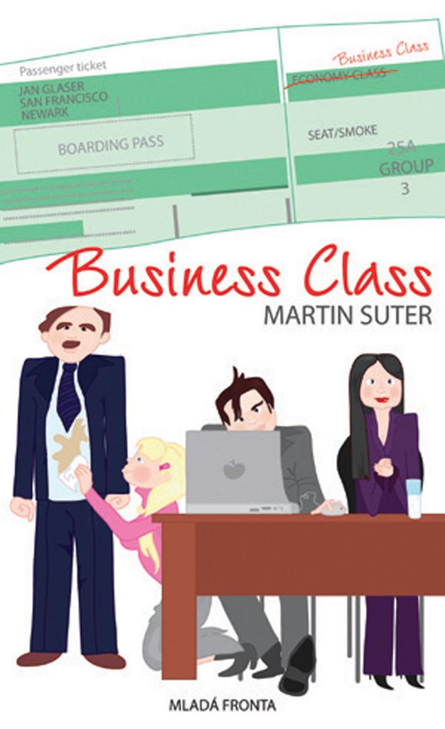 e47dc6df311 Business Class - Martin Suter