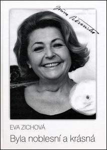 Obrázok Byla noblesní a krásná (Jiřina Petrovická)