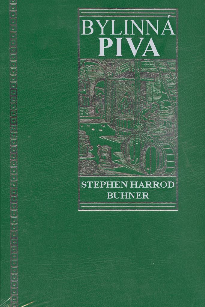 Bylinná piva - Stephen Harrod Buhner
