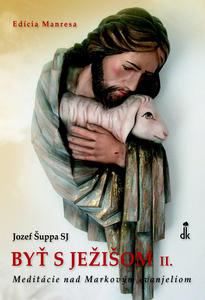 Obrázok Byť s Ježišom II.