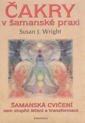Obrázok Čakry v šamanské praxi