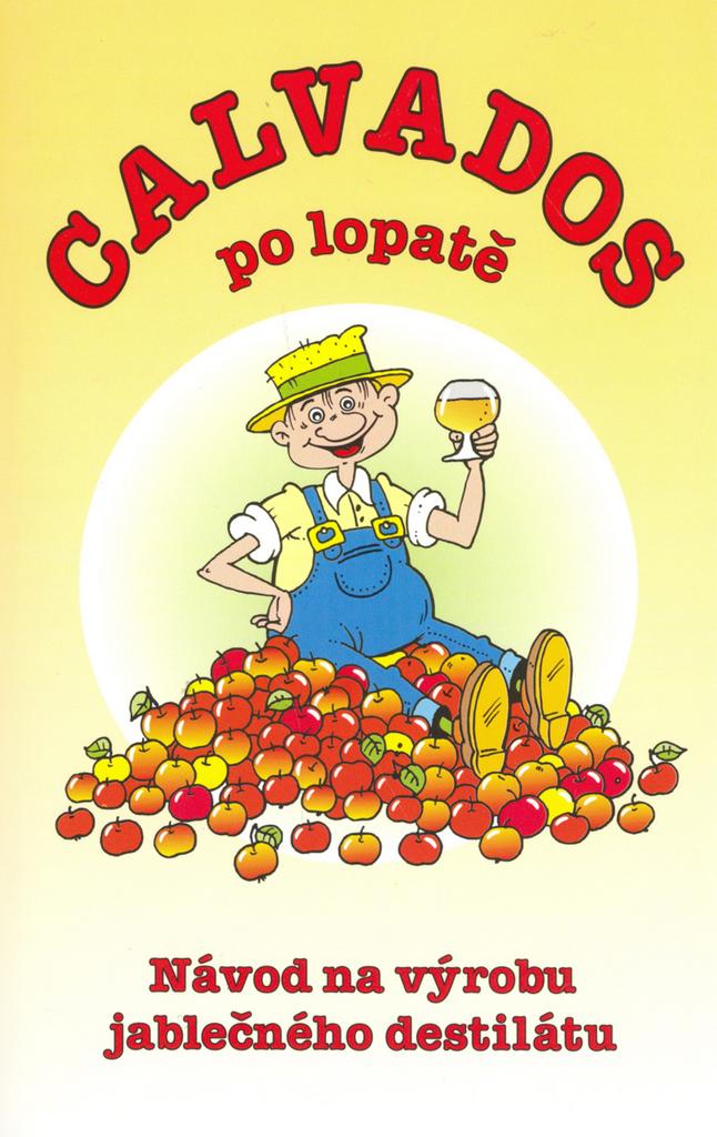 Calvados po lopatě - Radek Wagner