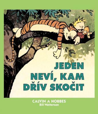 Obrázok Calvin a Hobbes Jeden neví, kam dřív skočit (8)