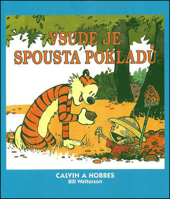 Obrázok Calvin a Hobbes Všude je spousta pokladů (10)