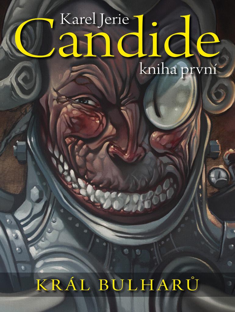 Candide Král Bulharů - Karel Jerie