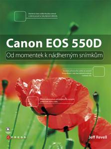 Obrázok Canon EOS 550D (Od momentek k nádherným snímkům)