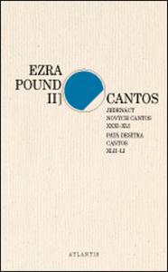 Obrázok Cantos Jedenáct nových Cantos XXXI-XLI. Pátá desítka Cantos XLII-LI