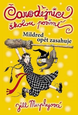 Čarodějnice školou povinné Mildred opět zasahuje (2)
