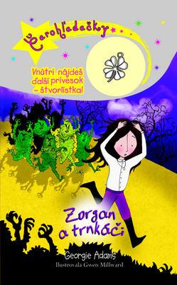 Obrázok Čarohľadačky Zorgan a trnkáči