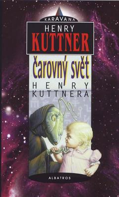 Obrázok Čarovný svět Henry Kuttnera