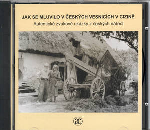 Obrázok CD Jak se mluvilo v českých vesnicích v cizině