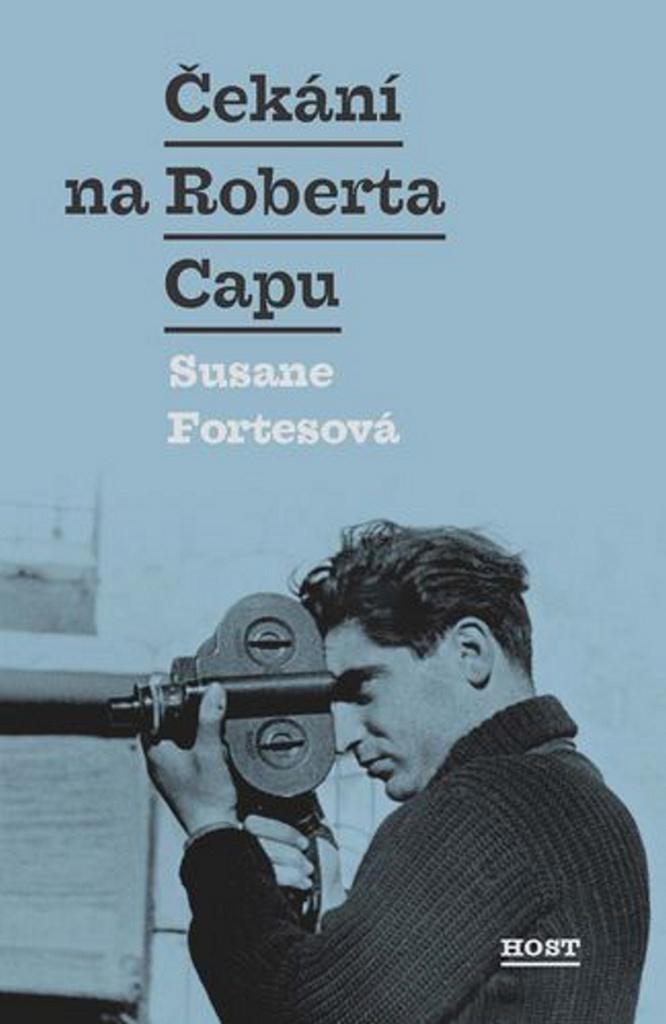 Čekání na Roberta Capu - Susane Fortesová