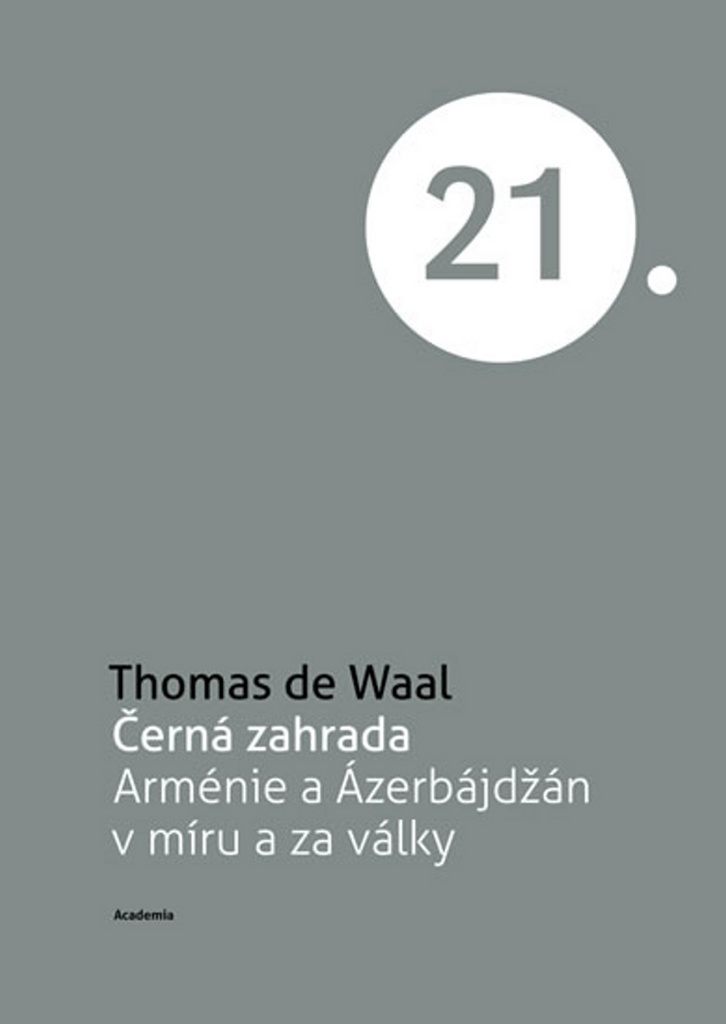 Černá zahrada - Thomas de Waal