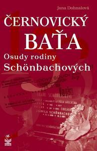 Obrázok Černovický Baťa Osudy rodiny Schönbachových