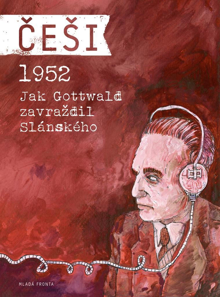 Češi 1952 - Pavel Kosatík, Vojtěch Mašek
