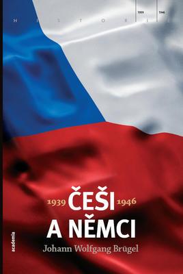 Češi a Němci 1939-1946