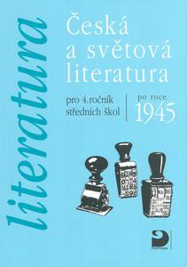 Obrázok Česká a světová literatura pro 4.ročník středních škol