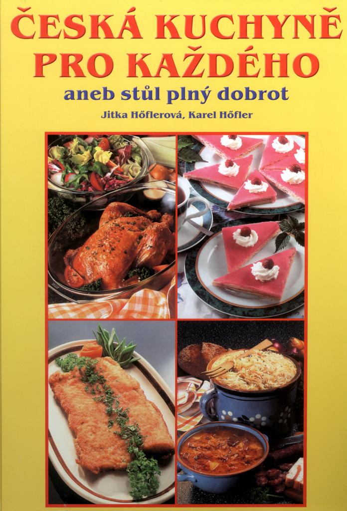 486d70d006869 Česká kuchyně pro každého | KNIHCENTRUM.cz