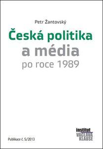 Obrázok Česká politika a média po roce 1989