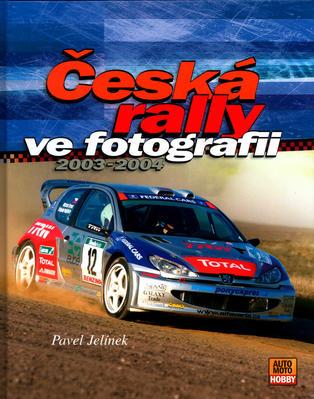Obrázok Česká rally ve fotografii 2003-2004