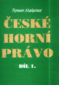 Obrázok České horní právo díl I.