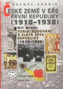 Obrázok České země v éře První republiky 1918 - 1938 Díl první