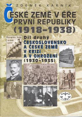 Obrázok České země v éře První republiky 1918 - 1938 Díl druhý