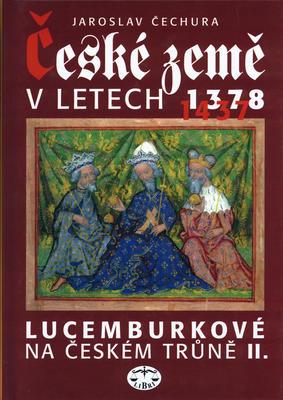 Obrázok České země v letech 1378-1437