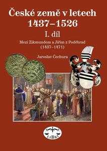 Obrázok České země v letech 1437-1526 I. díl