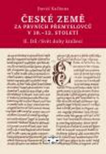 Obrázok České země za prvních Přemyslovců v 10. - 12. století (II.díl)