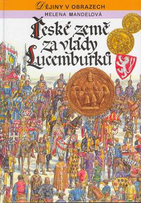 Obrázok České země za vlády Lucemburků