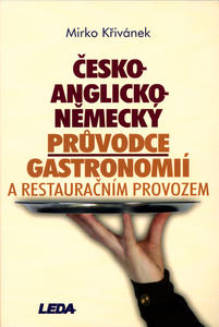 Obrázok Česko-anglicko-německý průvodce gastronomií a restauračním provozem
