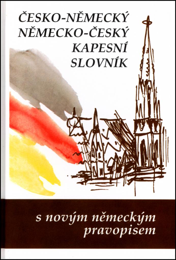 Česko-něměcký, německo český kapesní slovník - Marie Steigerová