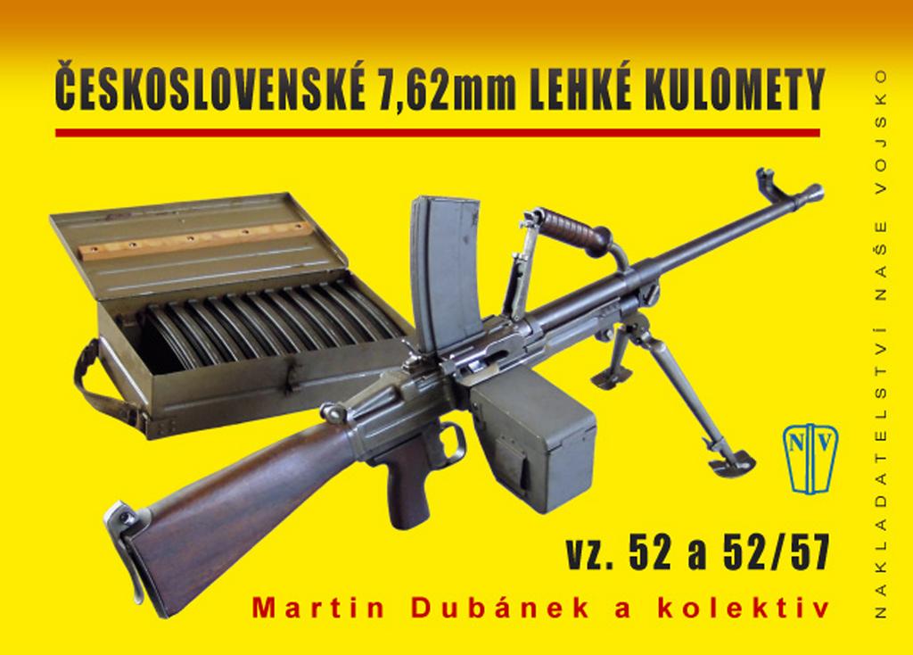 Československé 7,62 mm lehké kulomety - Martin Dubánek