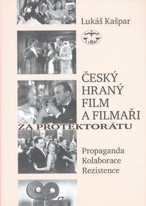 Obrázok Český hraný film a filmaři za protektorátu