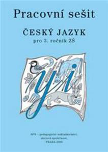 Pracovní sešit Český jazyk pro 3.ročník ZŠ