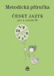 Metodická příručka Český jazyk pro 4.ročník ZŠ